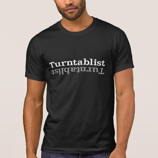 Turntablist ʇsılqɐʇuɹn⊥ shirts