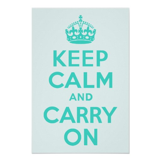 Turquoise and Azure Keep Calm and Carry On Print