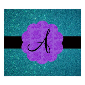 Turquoise glitter purple roses monogram posters