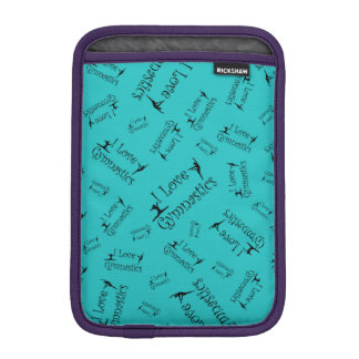 Turquoise I love gymnastics iPad Mini Sleeve