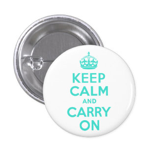 Turquoise Keep Calm and Carry On 3 Cm Round Badge