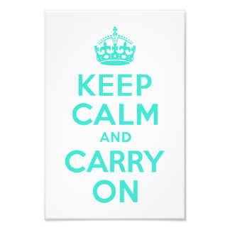 Turquoise Keep Calm and Carry On Photo