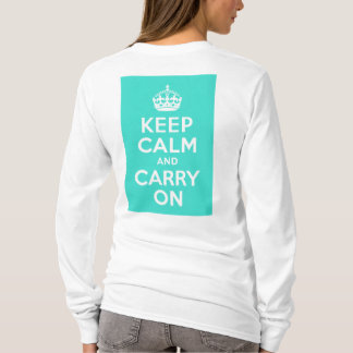 Turquoise Keep Calm and Carry On T-Shirt