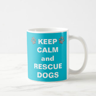 Turquoise KEEP CALM and RESCUE DOGS Mugs