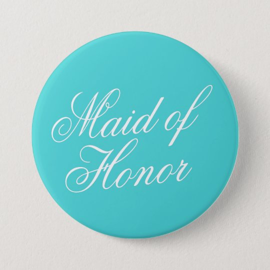 Turquoise Maid of Honour Button Pin