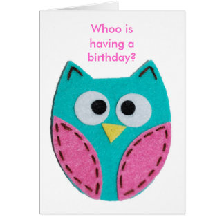 turquoise-owl, Whoo is having a birthday? Card
