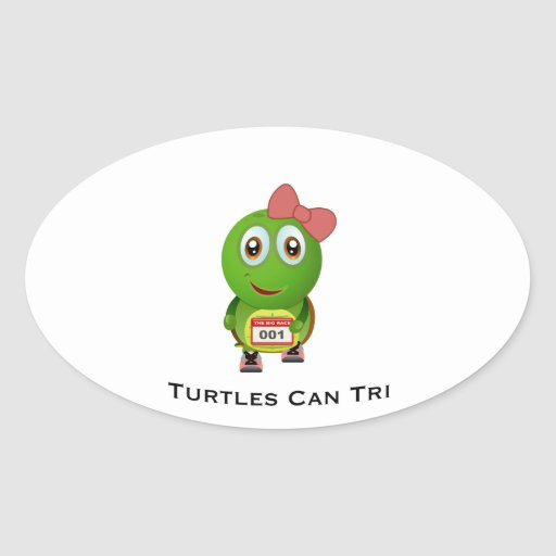 Turtles Can Tri Oval Sticker