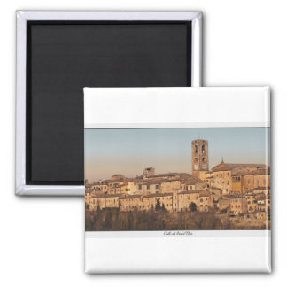 Tuscany - Colle di Val d'Elsa Square Magnet