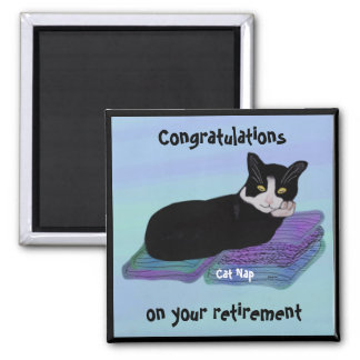 Tuxedo Cat Nap Retirement Magnets