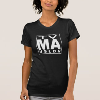 TV MA Rating T-Shirt
