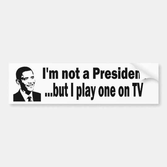 TV president Bumper Sticker