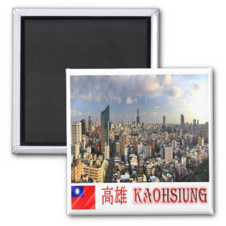 TW - Taiwan Formosa - Kaohsiung Magnet