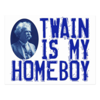 Twain Is My Homeboy Postcard