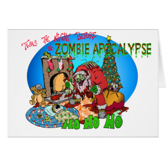 Twas the Night Before the Zombies Greeting Card