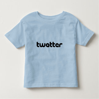 Twatter Toddler T-Shirt