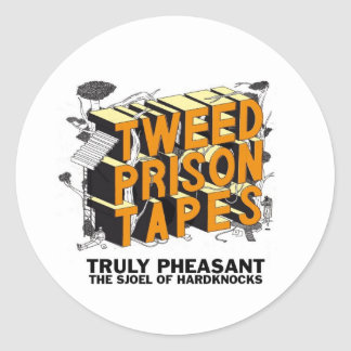 Tweed Prison Tapes Classic Round Sticker