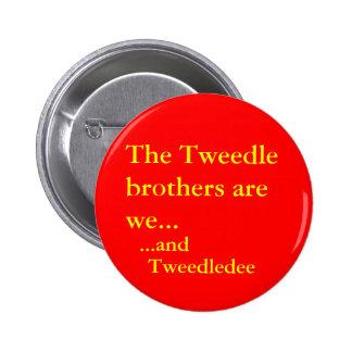 Tweedledee 6 Cm Round Badge