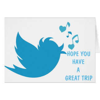 **TWEET** A FRIEND OR FAMILY MEMBER GOING ON TRIP CARD