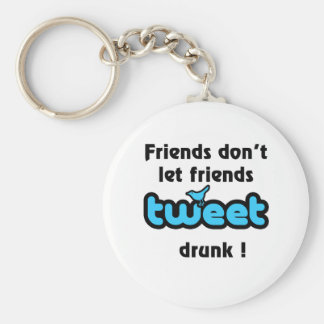Tweet drunk key ring
