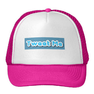 Tweet Me Cap