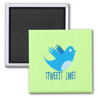 Tweet ME Refrigerator Magnets