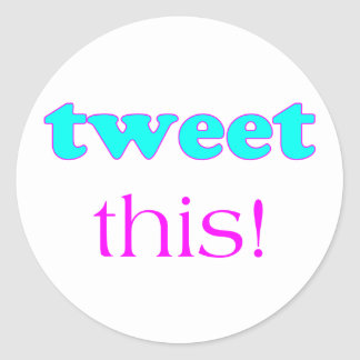 Tweet This Stickers