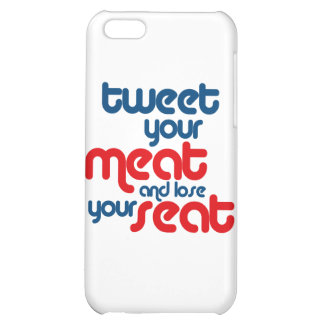 Tweet your meat and lose your seat iPhone 5C cases