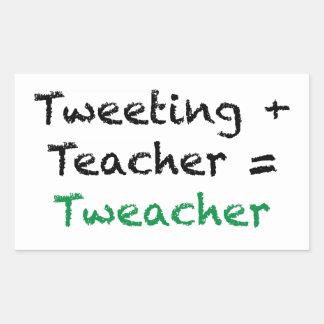 Tweeting + Teacher = Tweacher Rectangular Stickers