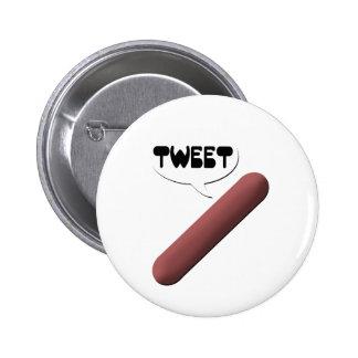 Tweeting Weenie Pinback Button