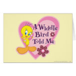 "Tweety ""A Widdle Bird Told Me"" Greeting Card"