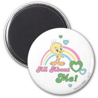 """Tweety """"All About Me"""" Fridge Magnet"""