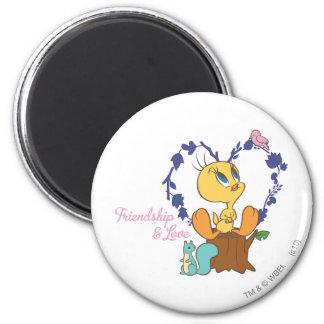 """Tweety """"Friendship And Love"""" 6 Cm Round Magnet"""