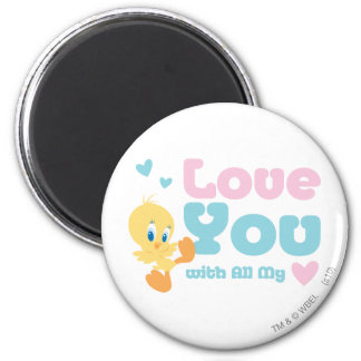"Tweety ""Love You With All My Heart"" 6 Cm Round Magnet"