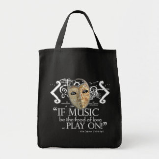 Twelfth Night Music Quote Grocery Tote Bag
