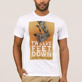 Twelve Feet Down Shirt