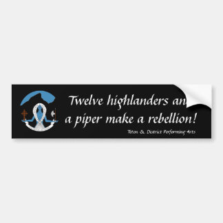 Twelve highlanders...Bumper Sticker Bumper Sticker