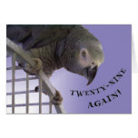 Twenty-Nine Again Greeting Card