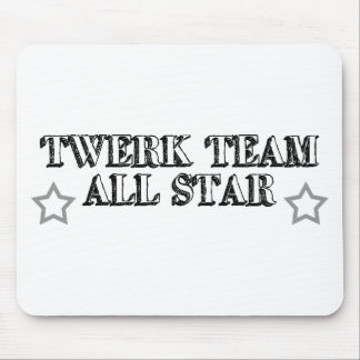 Twerk Team All Star Mouse Pads