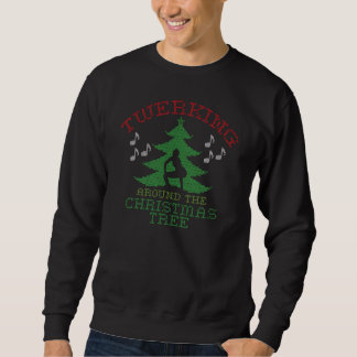 Twerkin around the Christmas Tree Sweater