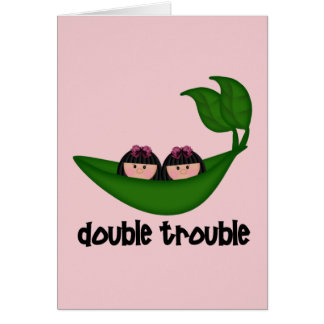 Twin Girls Double Trouble Peapod Greeting Cards