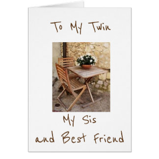 ****TWIN*** SISTER AND BEST FRIEND HAPPY BIRTHDAY CARD
