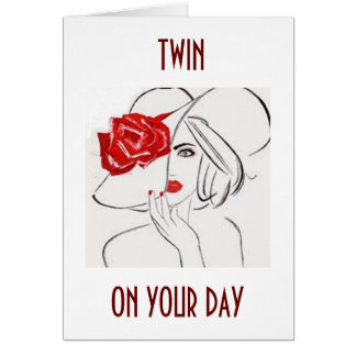 TWIN SISTER-RELAX, ENJOY BE HAPPY ON YOUR BIRTHDAY CARD