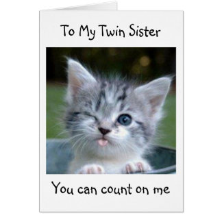 TWIN SISTER WON T TELL YOUR AGE-HAPPY BIRTHDAY GREETING CARD