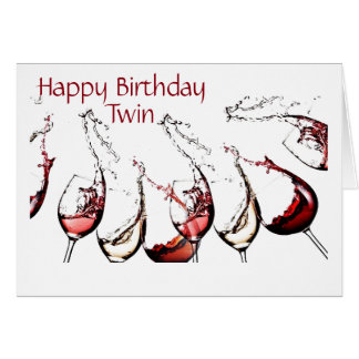 "***TWIN*** TIME TO CELEBRATE ""YOU"" & POUR THE WINE CARD"