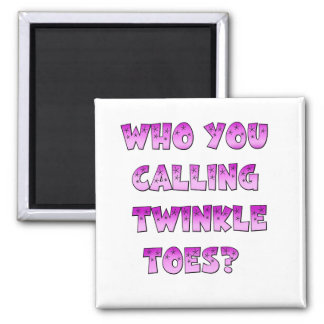 Twinkle Toes Square Magnet