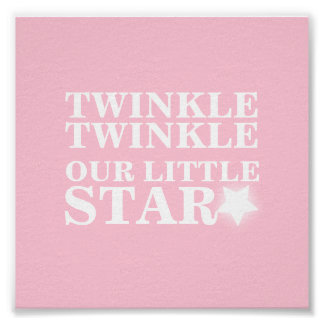Twinkle twinkle our little star pink nursery art poster