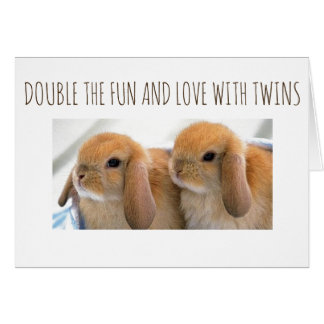 TWINS ARE DOUBLE THE LOVE AND FUN-CONGRATULATIONS CARD