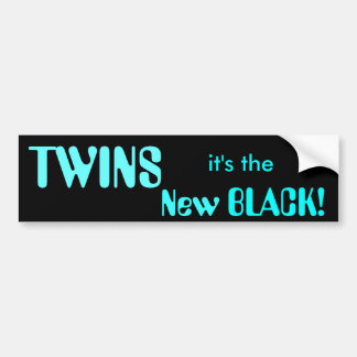 TWINS, it's the New BLACK! Bumper Sticker
