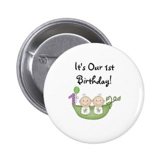 Twins Peas in a Pod  First Birthday 6 Cm Round Badge