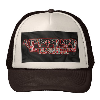 TWISTED MIND IS TERRIBLE TO WASTE TRUCKER HATS